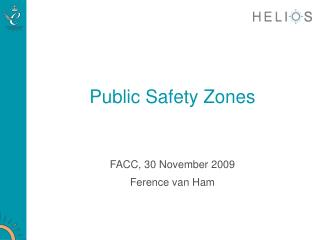 Public Safety Zones