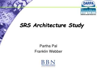 SRS Architecture Study