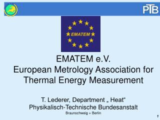 EMATEM e.V.  European Metrology Association for Thermal Energy Measurement