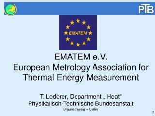 EMATEM e.V.  European Metrology Association for Thermal Energy Measurement