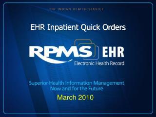 EHR Inpatient Quick Orders