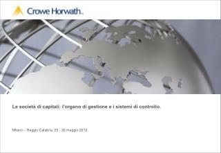 Le società di capitali: l'organo di gestione e i sistemi di controllo.