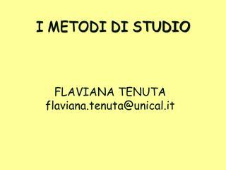 I METODI  DI  STUDIO