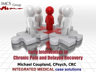 Early Intervention in  Chronic Pain and Delayed Recovery