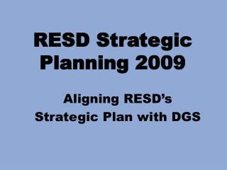 RESD Strategic Planning 2009