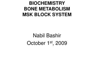 BIOCHEMISTRY BONE METABOLISM MSK BLOCK SYSTEM