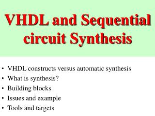 VHDL and Sequential circuit Synthesis