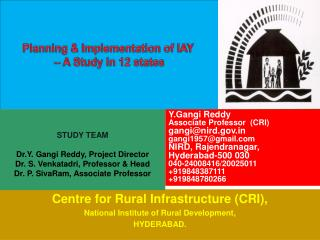 Planning & Implementation of IAY  � A Study in 12 states