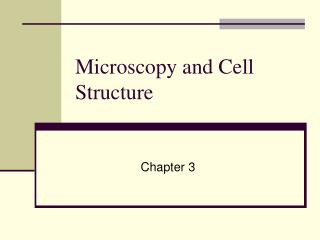 Microscopy and Cell Structure