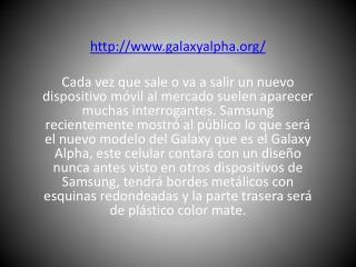 que es galaxy alpha?