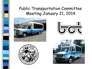 Public Transportation Committee  Meeting January 21, 2014