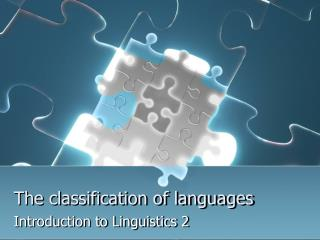The classification of languages