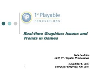 Real-time Graphics: Issues and Trends in Games
