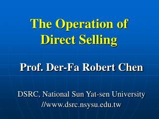 Prof. Der-Fa Robert Chen DSRC, National Sun Yat-sen University //dsrc.nsysu.tw