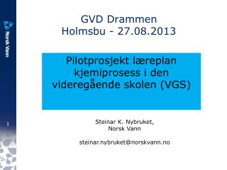 GVD Drammen Holmsbu - 27.08.2013