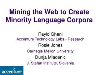 Mining the Web to Create Minority Language Corpora