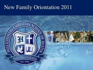 New Family Orientation 2011