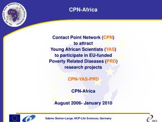 Contact Point Network ( CPN ) to attract  Young African Scientists ( YAS )
