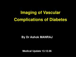 Imaging of Vascular Complications of Diabetes