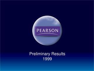 Preliminary Results 1999
