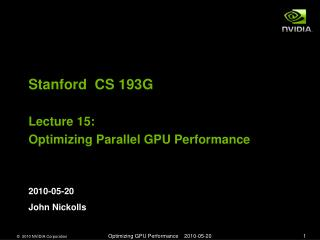 Stanford  CS 193G Lecture 15:  Optimizing Parallel GPU Performance