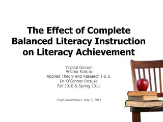 The Effect  of Complete Balanced Literacy Instruction on Literacy Achievement