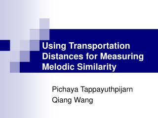 Using Transportation Distances for Measuring Melodic Similarity