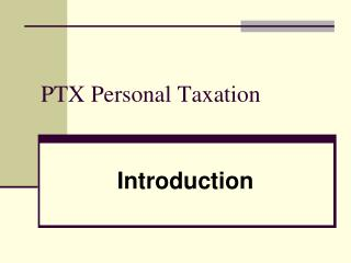 PTX Personal Taxation