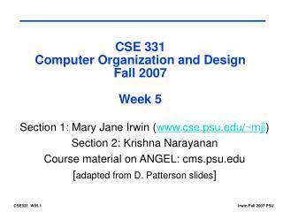 CSE 331 Computer Organization and Design Fall 2007 Week 5