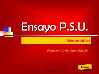 Ensayo P.S.U.
