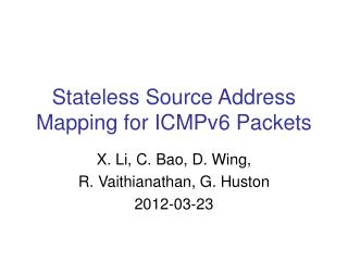 Stateless Source Address Mapping for ICMPv6 Packets