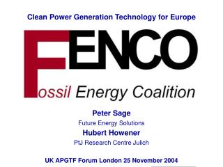 Peter Sage  Future Energy Solutions Hubert Howener PtJ Research Centre Julich