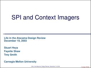 SPI and Context Imagers