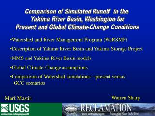 Comparison of Simulated Runoff  in the   Yakima River Basin, Washington for