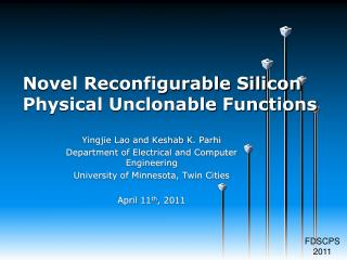 Novel Reconfigurable Silicon Physical Unclonable Functions
