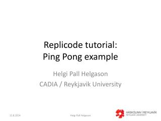 Replicode tutorial: Ping Pong example