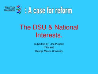 The DSU  National Interests.