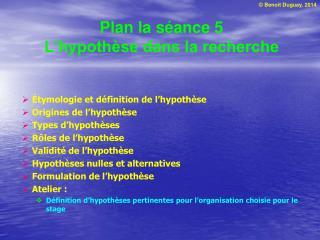 Plan la séance 5 L'hypothèse dans la recherche
