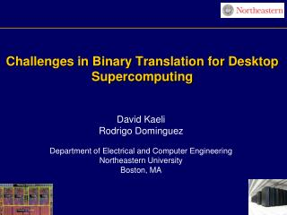 Challenges in Binary Translation for Desktop Supercomputing
