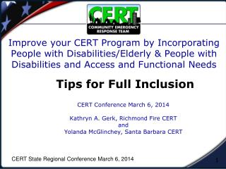 CERT Conference March 6, 2014 Kathryn A. Gerk, Richmond Fire CERT and