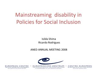 Mainstreaming  disability in Policies for Social Inclusion