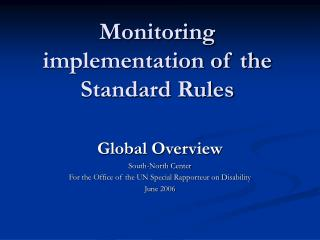 Monitoring implementation of the Standard Rules