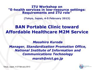 BAN Portable Clinic toward Affordable Healthcare M2M Service
