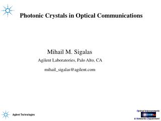 Photonic Crystals in Optical Communications