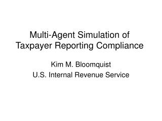 Multi-Agent Simulation of Taxpayer Reporting Compliance