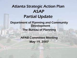 Atlanta Strategic Action Plan  ASAP Partial Update