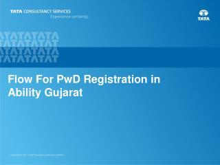 Flow For PwD Registration in  Ability Gujarat