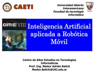Inteligencia Artificial aplicada a Robótica Móvil