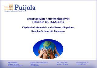 Nuorisotyön neuvottelupäivät Helsinki 23.-24.8.2012