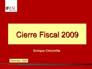 Cierre Fiscal 2009